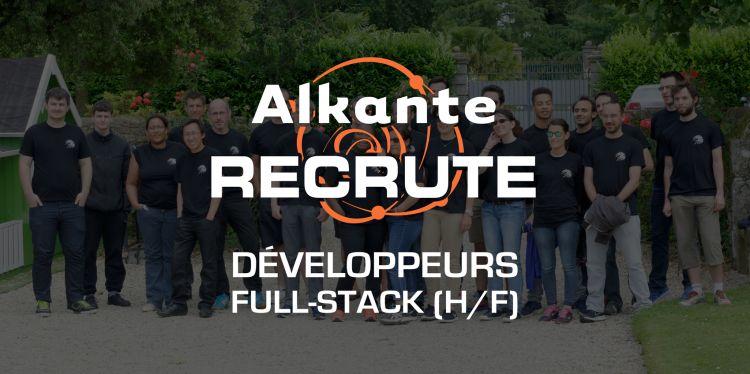 Nous recrutons des développeurs Full Stack (H/F)